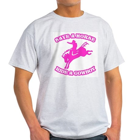 Save a Horse. Ride a Cowboy. Ash Grey T-Shirt