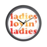 ladies lovin' ladies Wall Clock