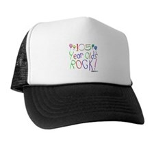 105 Year Olds Rock ! Trucker Hat