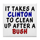 It takes a Clinton... (decorative tile)