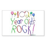 102 Year Olds Rock ! Rectangle Decal