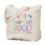 101 Year Olds Rock ! Tote Bag