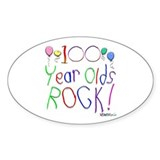 100 Year Olds Rock ! Oval Decal