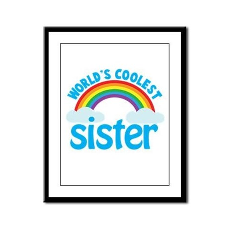world's coolest sister Framed Panel Print