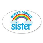 world's coolest sister Oval Sticker