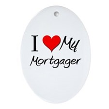 I Heart My Mortgager Oval Ornament