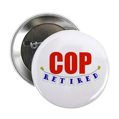 "Retired Cop 2.25"" Button (100 pack)"