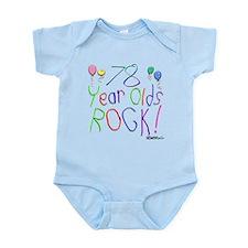 78 Year Olds Rock ! Infant Bodysuit