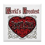 World's Best Temptation Tile Coaster