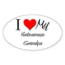 I Love My Vietnamese Grandpa Oval Decal