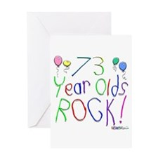73 Year Olds Rock ! Greeting Card