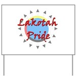 Lakotah Pride Sunburst Yard Sign