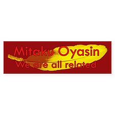 Mitaku Oyasin Bumper Bumper Sticker