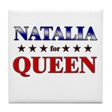 NATALIA for queen Tile Coaster