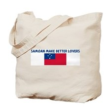 SAMOAN MAKE BETTER LOVERS Tote Bag