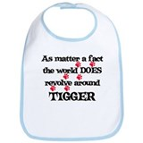 The World Revolves Around Tig Bib