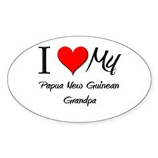 I Love My Papua New Guinean Grandpa Oval Decal