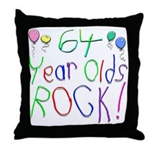 64 Year Olds Rock ! Throw Pillow