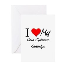 I Love My New Guinean Grandpa Greeting Card