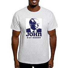 John is My Homeboy T-Shirt