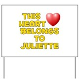 This Heart: Juliette (D) Yard Sign
