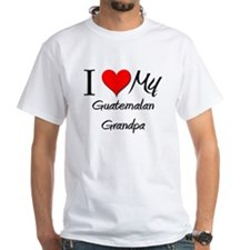 I Love My Guatemalan Grandpa Shirt