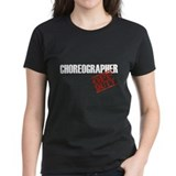 Off Duty Choreographer Tee