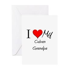 I Love My Cuban Grandpa Greeting Card