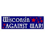 Wisconsin Against War bumper sticker