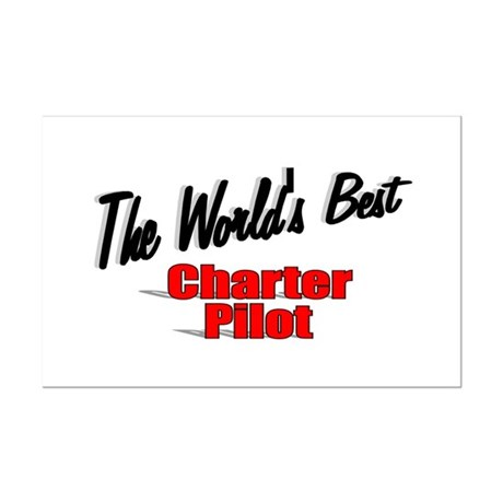 &quot;The World's Best Charter Pilot&quot; Mini Poster Print