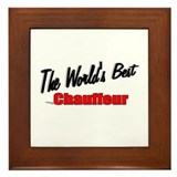"""The World's Best Chauffeur"" Framed Tile"