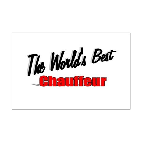 """The World's Best Chauffeur"" Mini Poster Print"