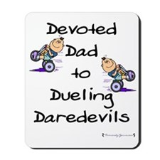 Devoted Dad to Dueling Daredevils Mousepad