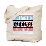 HOME OF THE FREE BECAUSE OF THE BRAVE Tote Bag