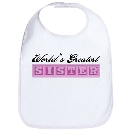 World's Greatest Sister Bib