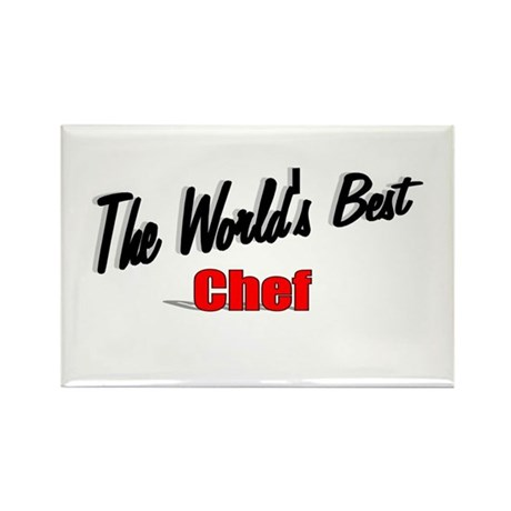 """The World's Best Chef"" Rectangle Magnet"