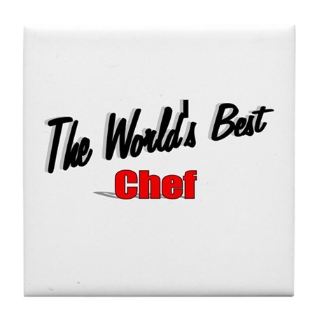 """The World's Best Chef"" Tile Coaster"