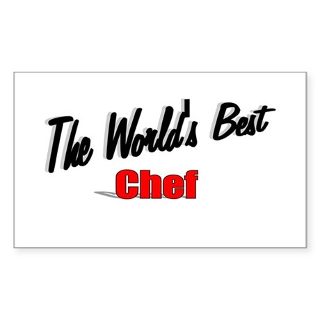 """The World's Best Chef"" Rectangle Sticker"