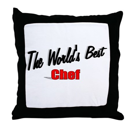 """The World's Best Chef"" Throw Pillow"