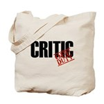 Off Duty Critic Tote Bag