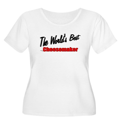 """The World's Best Cheesemaker"" Women's Plus Size S"
