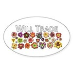Will Trade for Daylilies Oval Sticker