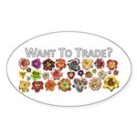 Want to trade daylilies? Oval Sticker