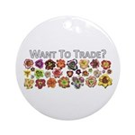 Want to trade daylilies? Ornament (Round)