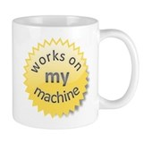 Works on My Machine Mug