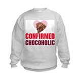 confirmed Chocoholic (choc La Sweatshirt