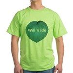 Will trade for hostas Green T-Shirt