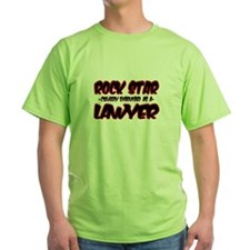 """Rock Star cleverly disguised as a Lawyer"" T-Shirt"