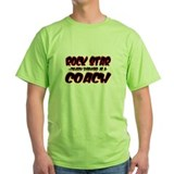 """Rock Star cleverly disguised as a Coach"" T-Shirt"