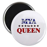 MYA for queen Magnet